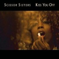 "Scissor Sisters~Kiss You Off [7"" VINYL] [Single, Collectors Picture Disc] (New)"